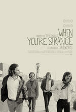 The Doors - When You're Strange Poster