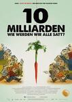 10 Milliarden - Wie werden wir alle satt?
