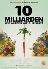 10 Milliarden - Wie werden wir alle satt? - Poster