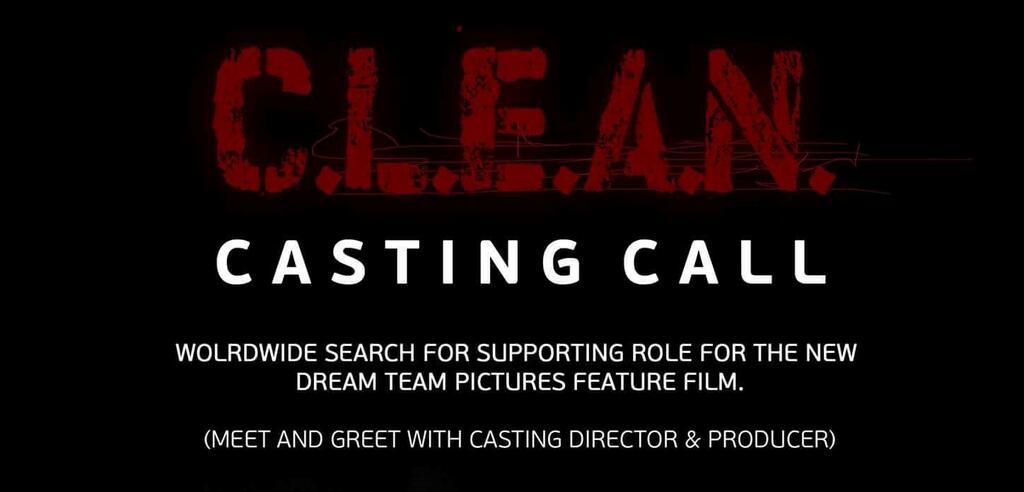 "CASTING CALL ""C.L.E.A.N."""