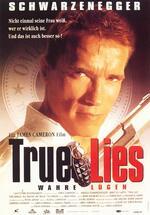 True Lies - Wahre Lügen Poster