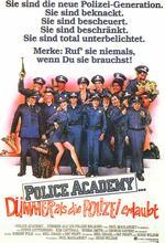 Police Academy I - Dümmer als die Polizei erlaubt Poster