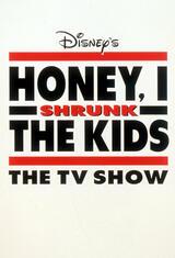 Liebling, ich habe die Kinder geschrumpft: Die Serie - Poster