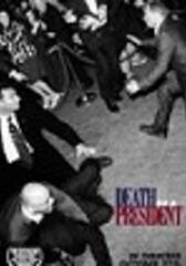 Tod eines Präsidenten