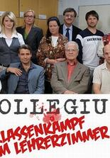 Kollegium - Klassenkampf im Lehrerzimmer