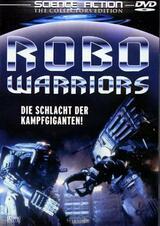 Robo Warriors - Die Schlacht der Kampfgiganten - Poster