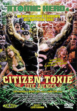 Citizen Toxie: The Toxic Avenger IV - Poster