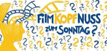 Bild zu:  Die Filmkopfnuss zum Sonntag