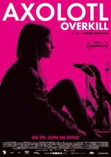 Axolotl Overkill - Poster
