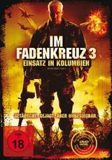 Im Fadenkreuz 3: Einsatz in Kolumbien - Poster