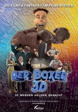 Der Boxer 3D - So werden Helden gemacht
