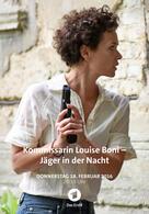 Kommissarin Louise Bonì - Jäger in der Nacht