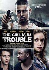 The Girl Is in Trouble - Poster