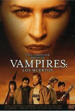 John Carpenters Vampires: Los Muertos Poster
