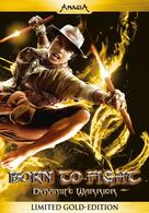 Born to Fight - Dynamite Warrior
