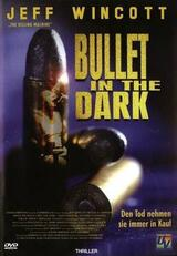Bullet in the Dark - Poster