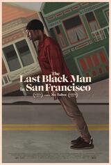 The Last Black Man in San Francisco - Poster