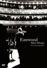 Eastwood After Hours: Live at Carnegie Hall - Poster