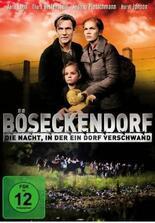 Böseckendorf - Die Nacht in der ein Dorf verschwand