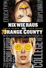 Nix wie raus aus Orange County Poster