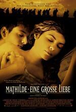 Mathilde - Eine große Liebe Poster