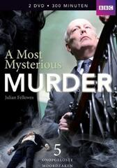 Julian Fellowes Investigates: A Most Mysterious Murder - The Case of Charles Bravo