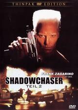 Shadowchaser 2 - Poster