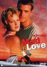 Mad Love - Volle Leidenschaft - Poster