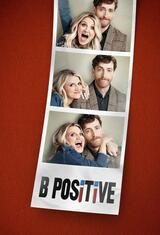 B Positive - Staffel 1 - Poster