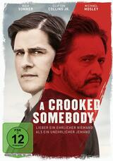 A Crooked Somebody - Poster