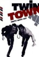 Twin Town - Pretty Shitty City
