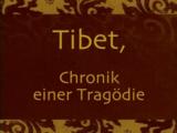 Tibet, Chronik einer Tragödie - Poster