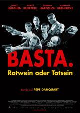 Basta - Rotwein oder Totsein - Poster