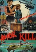 Amok Kill