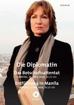 Die Diplomatin: Entführung in Manila