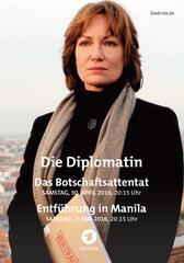 Die Diplomatin: Das Botschaftsattentat