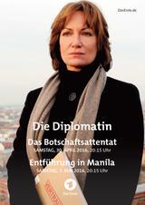 Die Diplomatin: Das Botschaftsattentat - Poster