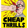Cheap Thrills - Bild
