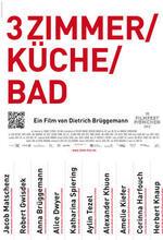 3 Zimmer/ Küche/ Bad Poster
