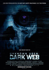 Unknown User: Dark Web - Poster