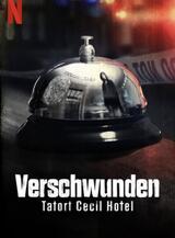 Verschwunden: Tatort Cecil Hotel - Poster