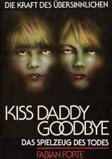 Kiss Daddy Goodbye - Poster