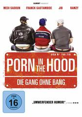 Porn in the Hood - Die Gang ohne Bang