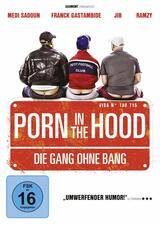 Porn in the Hood - Die Gang ohne Bang - Poster