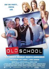 Old School - Wir lassen absolut nichts anbrennen - Poster