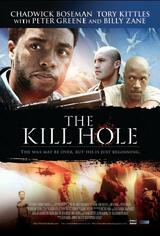 The Kill Hole - Poster