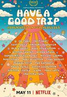 Psychedelische Abenteuer: Have a good trip!