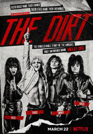 The Dirt: Sie wollten Sex, Drugs & Rock'n'Roll