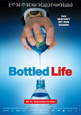 Bottled Life - Nestlés Geschäfte mit dem Wasser - Poster