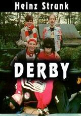 Derby: Fußball ist kein Wunschkonzert - Poster